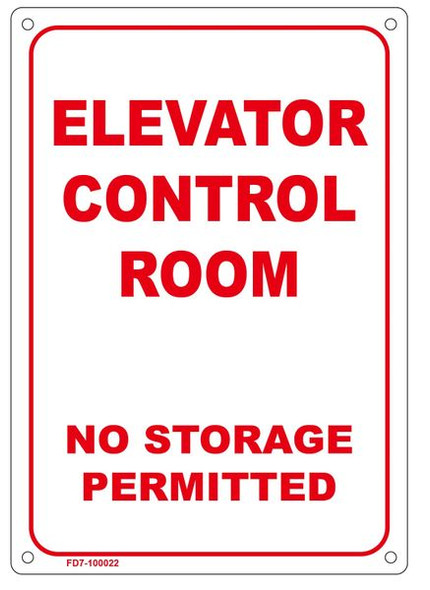 ELEVATOR CONTROL ROOM NO STORAGE PERMITTED SIGN  WHITE