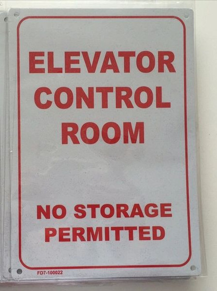 ELEVATOR CONTROL ROOM NO STORAGE PERMITTED SIGNAGE  WHITE