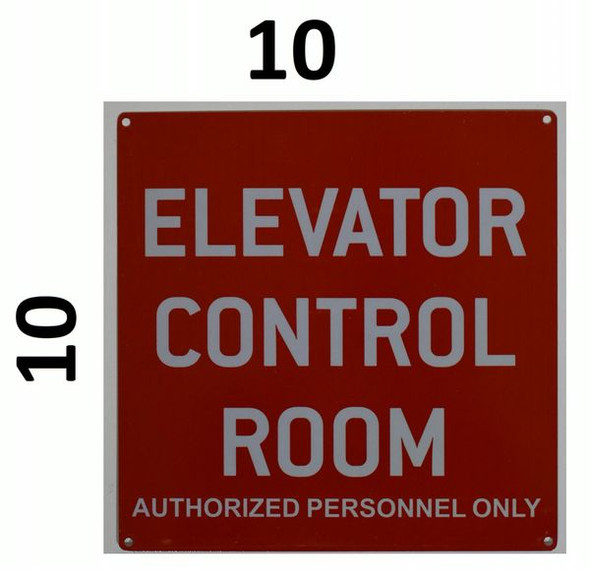 ELEVATOR CONTROL ROOM AUTHORIZED PERSONNEL ONLY SIGNAGE  RED ALUMINUM (ALUMINUM SIGNAGES)