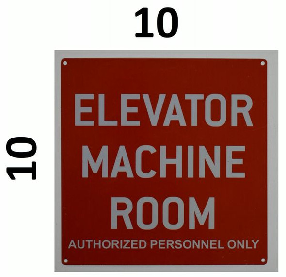 ELEVATOR MACHINE ROOM AUTHORIZED PERSONNEL ONLY SIGNAGE  RED ALUMINUM (ALUMINUM SIGNAGES)