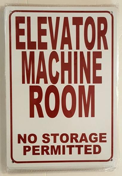 ELEVATOR MACHINE ROOM NO STORAGE PERMITTED SIGNAGE  WHITE