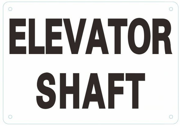 ELEVATOR SHAFT SIGN- WHITE