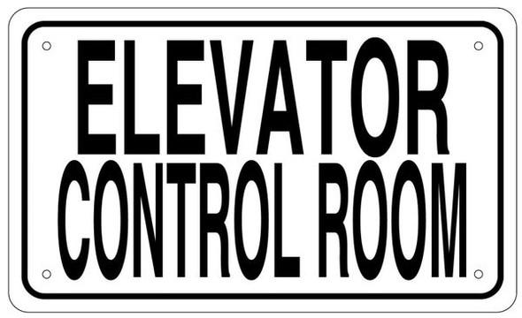 ELEVATOR CONTROL ROOM SIGN- WHITE ALUMINUM