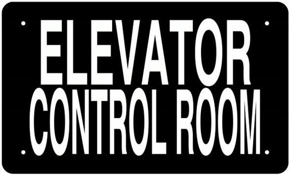 ELEVATOR CONTROL ROOM SIGN (BLACK, ALUMINUM SIGNS)