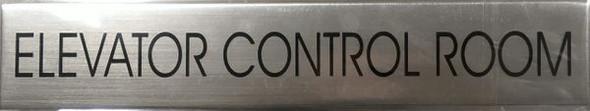 ELEVATOR CONTROL ROOM SIGN  BRUSHED ALUMINUM