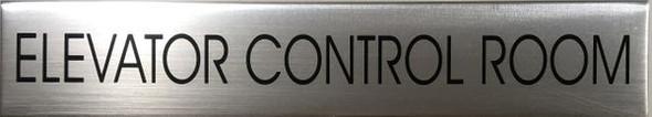 ELEVATOR CONTROL ROOM SIGNAGE  BRUSHED ALUMINUM