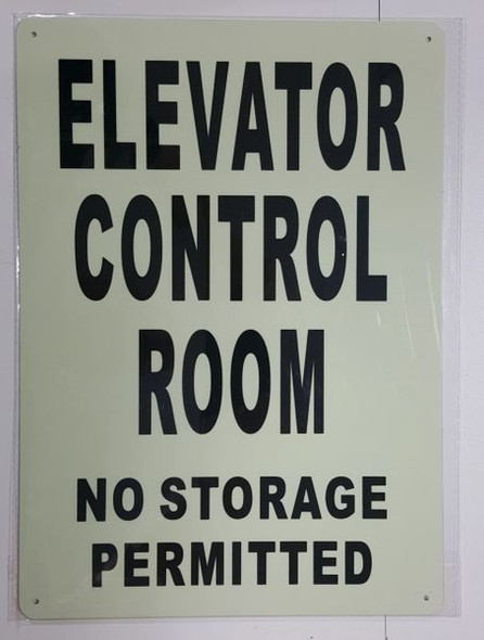 ELEVATOR CONTROL ROOM NO STORAGE PERMITTED SIGN - PHOTOLUMINESCENT GLOW IN THE DARK SIGN (PHOTOLUMINESCENT )