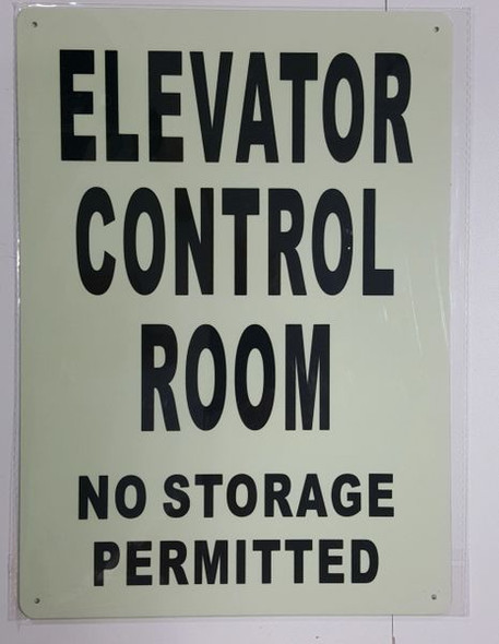 ELEVATOR CONTROL ROOM NO STORAGE PERMITTED SIGNAGE - PHOTOLUMINESCENT GLOW IN THE DARK SIGNAGE (PHOTOLUMINESCENT )