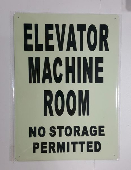 ELEVATOR MACHINE ROOM NO STORAGE PERMITTED SIGNAGE - PHOTOLUMINESCENT GLOW IN THE DARK SIGNAGE (PHOTOLUMINESCENT )