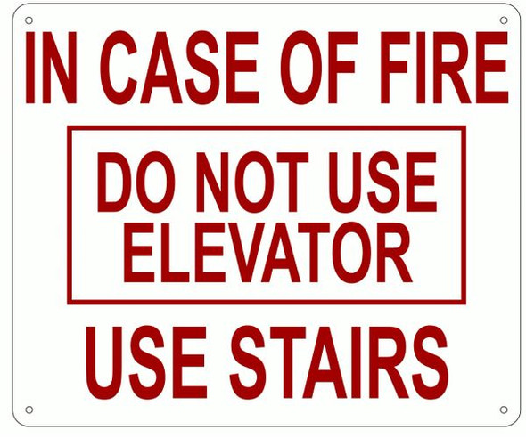 IN CASE OF FIRE DO NOT USE ELEVATOR USE STAIRS SIGN- REFLECTIVE !!!