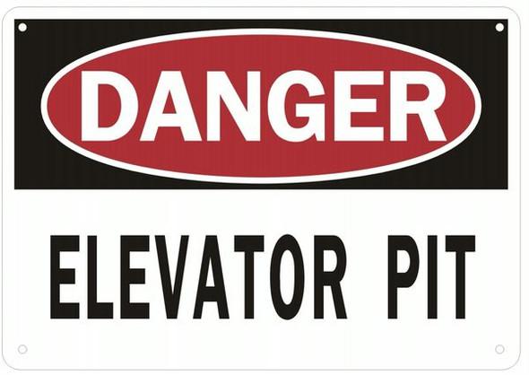 ELEVATOR PIT SIGN