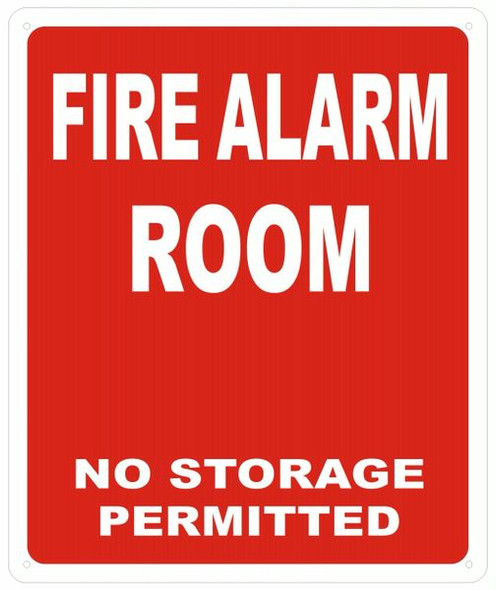 FIRE ALARM ROOM NO STORAGE PERMITTED SIGN - REFLECTIVE !!! (ALUMINUM SIGNS RED )