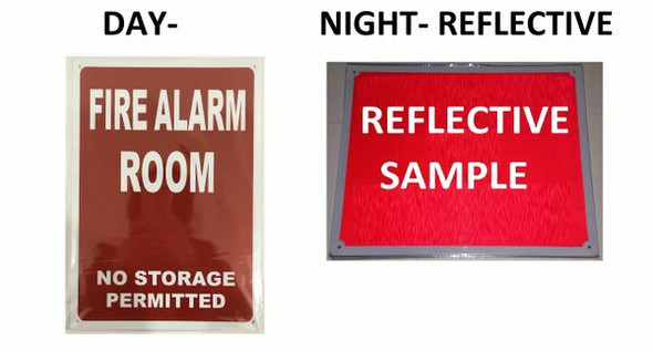 FIRE ALARM ROOM NO STORAGE PERMITTED SIGNAGE - REFLECTIVE !!! (ALUMINUM SIGNAGES RED )