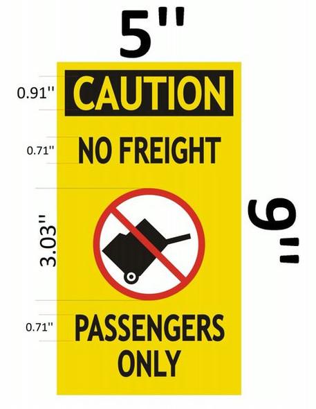 PASSENGERS ONLY NO FREIGHT SIGNAGE (ESCALATOR ALUMINUM SIGNAGES ) YELLOW