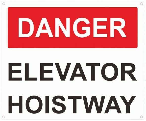 DANGER ELEVATOR HOISTWAY SIGN- RED- WHITE BACKGROUND