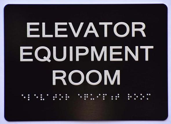 Elevator Equipment Room SIGN  Ada sign