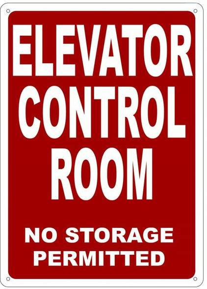 ELEVATOR CONTROL ROOM NO STORAGE PERMITTED SIGN- REFLECTIVE !!!  RED
