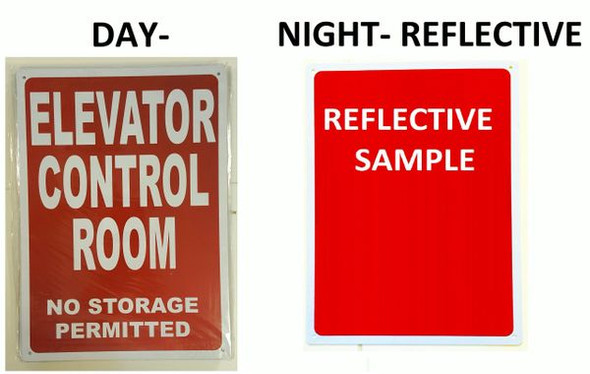 ELEVATOR CONTROL ROOM NO STORAGE PERMITTED SIGNAGE- REFLECTIVE !!!  RED