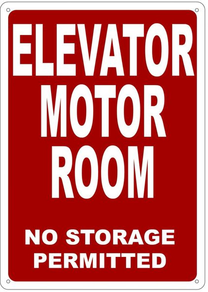 ELEVATOR MOTOR ROOM NO STORAGE PERMITTED SIGN- REFLECTIVE !!! RED