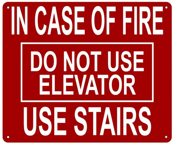 IN CASE OF FIRE USE STAIRS DO NOT USE ELEVATOR SIGN- REFLECTIVE !!!
