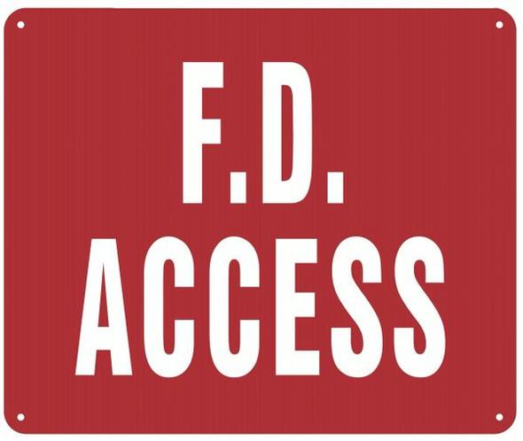 F. D. ACCESS SIGN