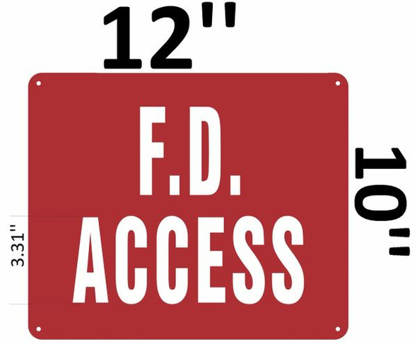 F. D. ACCESS SIGN Red