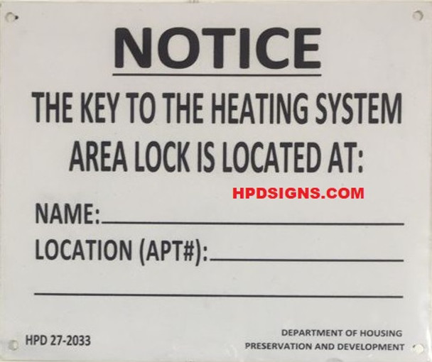 NYC HPD KEY TO THE HEATING SYSTEM SIGN