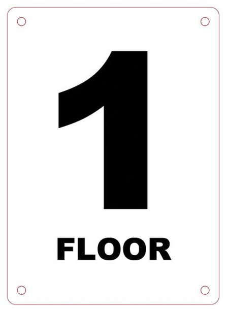 FLOOR NUMBER ONE (1) Sign ALUMINUM