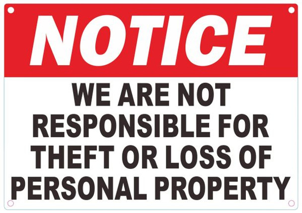 WE ARE NOT RESPONSIBLE FOR THEFT OR LOSS OF PERSONAL PROPERTY SIGN