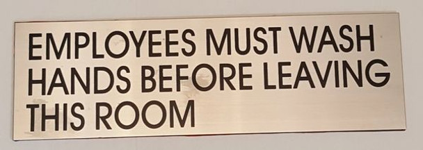 EMPLOYEES MUST WASH HANDS BEFORE LEAVING THIS ROOM SIGN