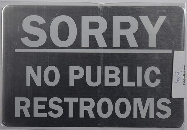 NO Public Restroom Sign