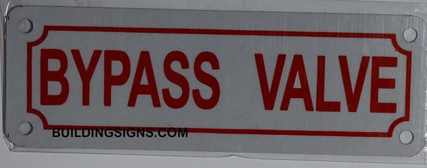 Bypass Valve Sign