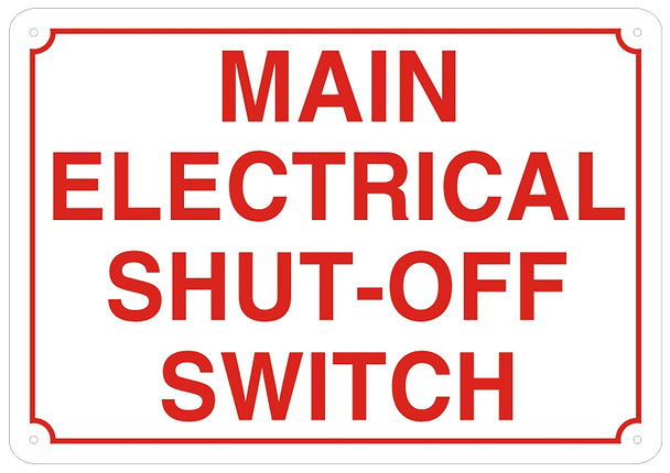 Main Electrical Shut Off Switch Sign