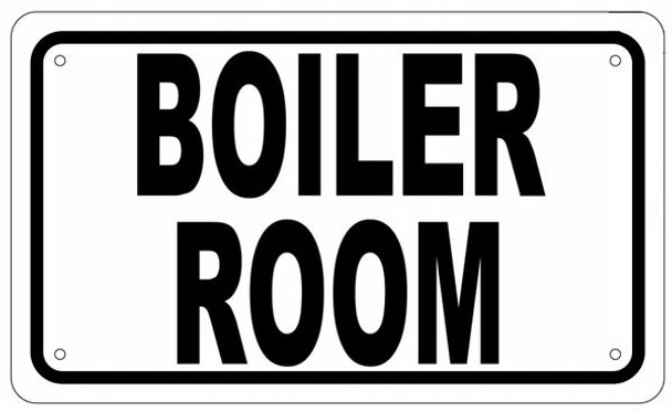 BOILER ROOM SIGN- WHITE ALUMINUM
