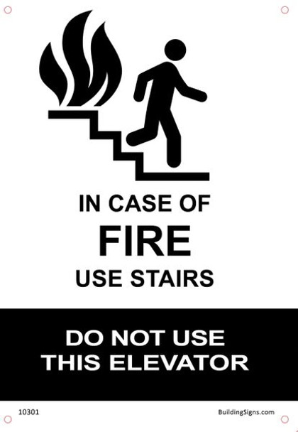 In Case of Fire Use Stairs - DO NOT Use this Elevator SIGN (Aluminum Sign) (WhiteALUMINUM SIGNS )