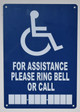for assistance please ring bell or call sign