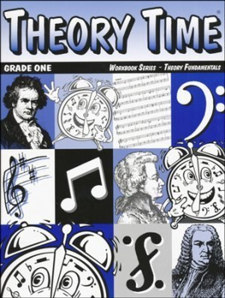 Theory Time Theory Time for Grade One Theory Fundamentals Workbook