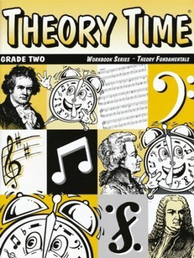 Theory Time Theory Time for Grade Two Theory Fundamentals Workbook