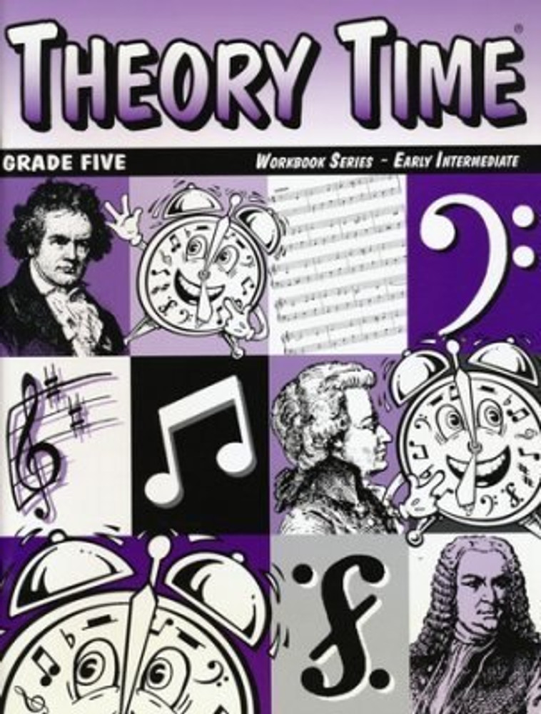 Theory Time Theory Time for Grade Five Early Intermediate Workbook