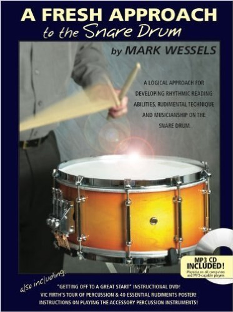 Mark Wessels Mark Wessels A Fresh Approach to the Snare Drum