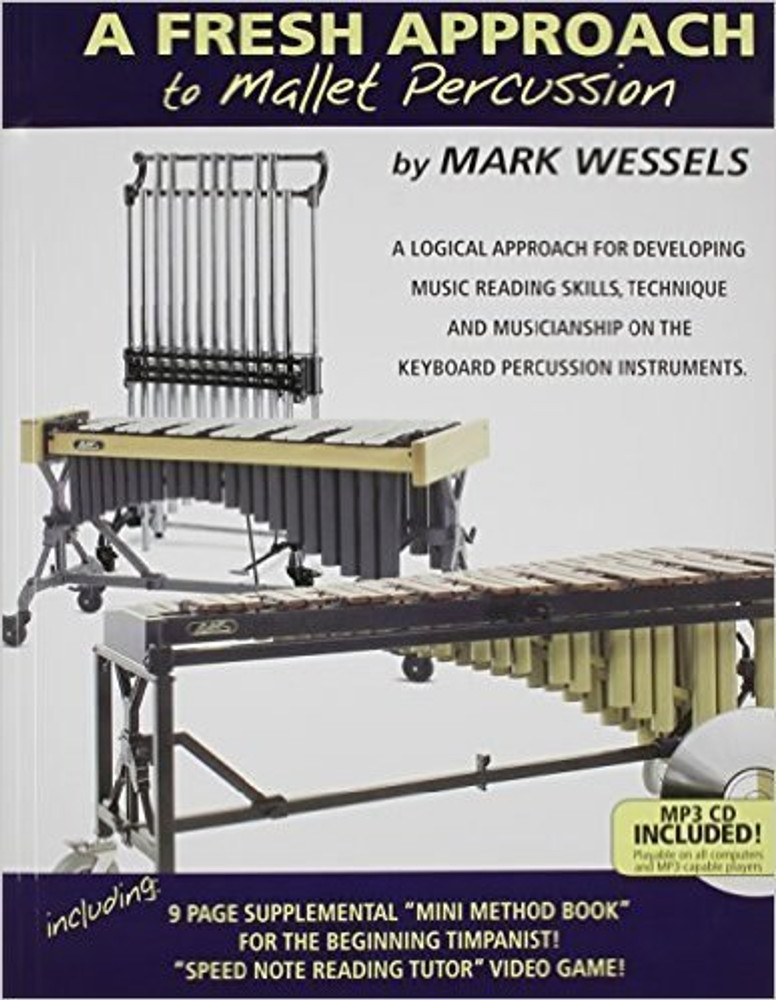 Mark Wessels Mark Wessels Fresh Approach to Mallet Percussion
