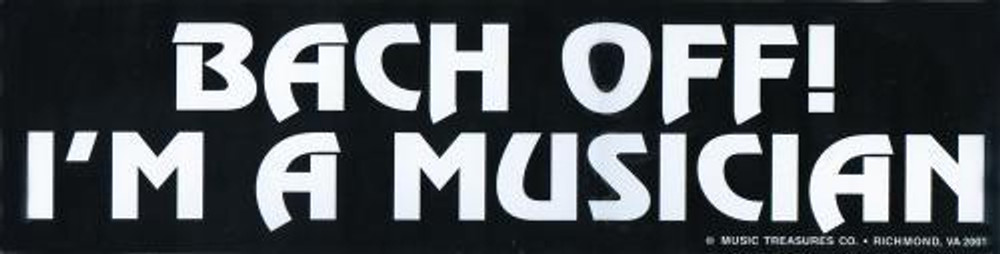 Music Treasures Bach Off Bumper Sticker