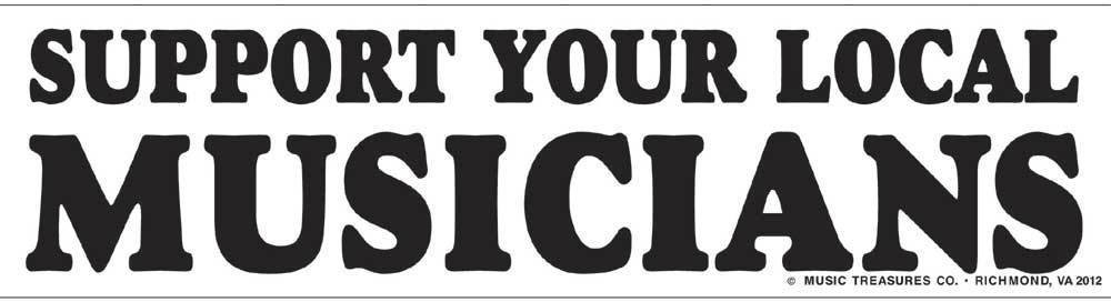 Music Treasures Support Your Local Musicians Bumpter Sticker