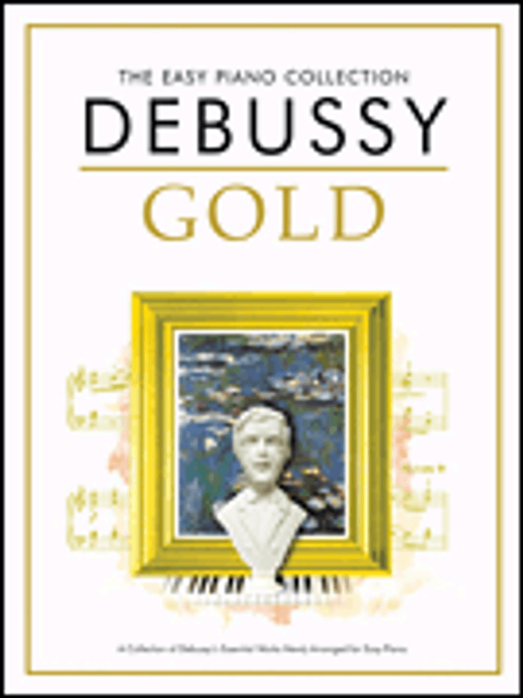 Hal Leonard Debussy Gold The Easy Piano Collection