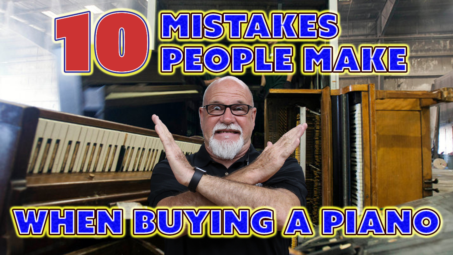 The Top 10 Mistakes People Make When Buying A Piano