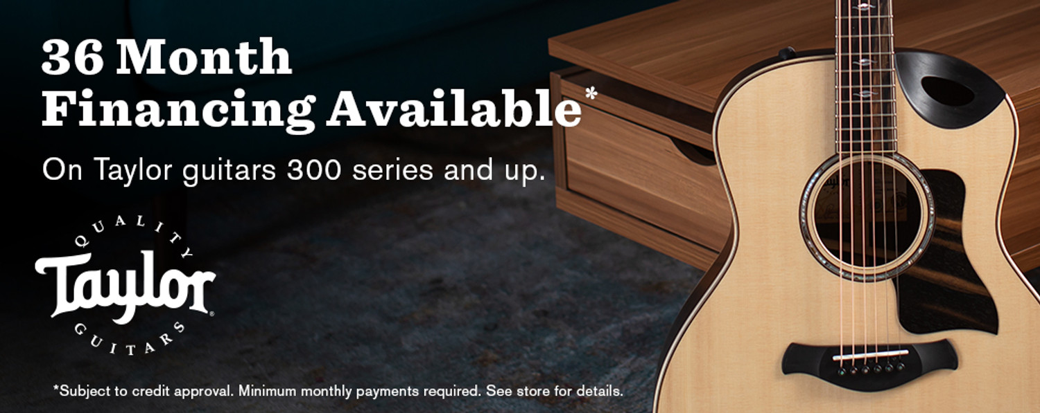 0% Financing on Taylor Guitars for a limited time