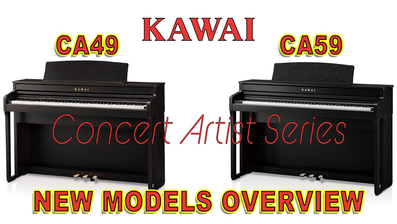 Kawai Announces New Concert Artist CA49 & CA59 Digital Pianos