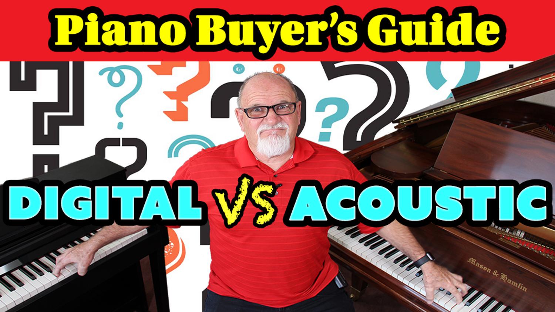 Digital Piano vs Acoustic Piano – Piano Buyer's Guide