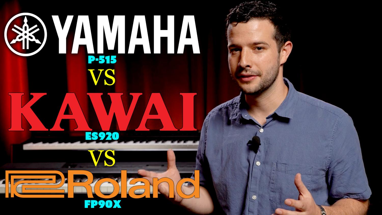 Yamaha vs Kawai vs Roland   P-515 vs ES920 vs FP90X Flagship Keyboards