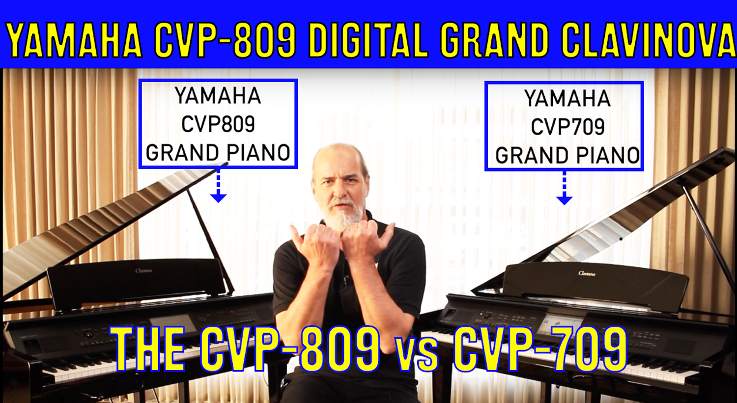 Yamaha Clavinova Grand Digital Piano CVP-809 vs CVP-709 - What's the differences?